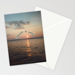 There Will Always Be Tomorrow Stationery Cards