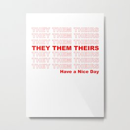 THEY THEM GROCERY PRONOUNS Metal Print