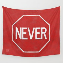 NEVER STOP Wall Tapestry