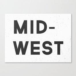 MID-WEST Canvas Print
