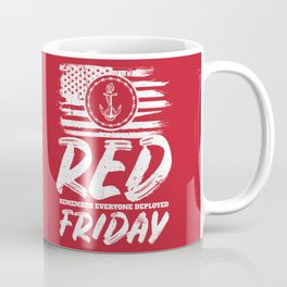 Remember Deployed Red Friday Navy Anchor Coffee Mug