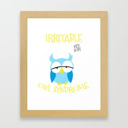 Irritable Owl Syndrome Get Lost Nocturnal Pun Framed Art Print
