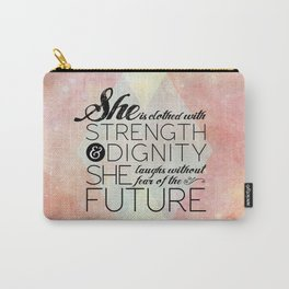 Proverbs 31 She is...  Carry-All Pouch
