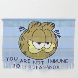 You Are Not Immune To Propaganda Wall Hanging