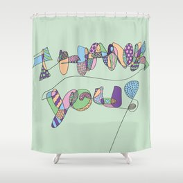 Thank You Shower Curtain