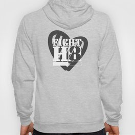 Fight Hate H8 Peace Kindness Stop Racism Bullying Black Hoody