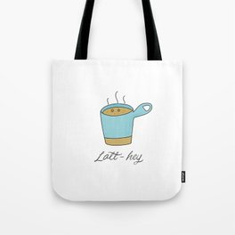 Latt-hey a cute latte coffee with a smile Tote Bag
