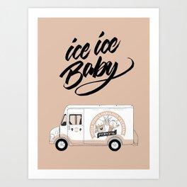 Icecream Truck –Ice Ice Baby Art Print