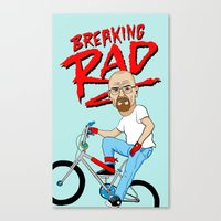 breaking Canvas Prints featuring Breaking Rad by Chris Piascik
