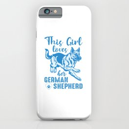 This Girl Loves Her German Shepherd wb iPhone Case
