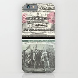 1875 Series U.S. Federal Reserve Five Dollar Bank of Deadwood - Christopher Columbus in Sight of Lan iPhone Case