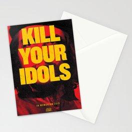 KILL YOUR IDOLS Stationery Cards