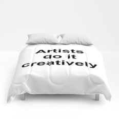 Artists Do It Creatively Comforters