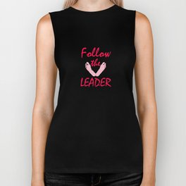Follow the leader Biker Tank