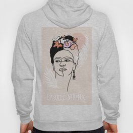Brave and Strong Feminist Icon portrait Hoody