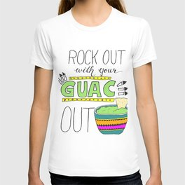 Rock out with your guac out (bright) T-shirt