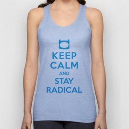 Keep Calm and Stay Radical Unisex Tank Top