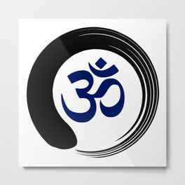 Namaste Zen Circle Meditation Prayer Ohm Aum Om Oum Peace Tai Chi Taiji Metal Print