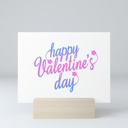 Cute Happy Valentine's Day Calligraphy Greeting Mini Art Print