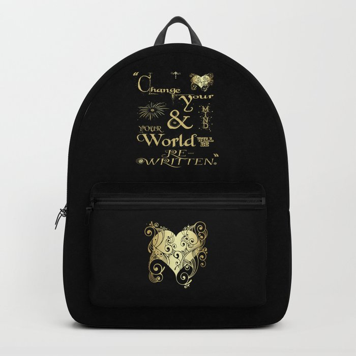 Change Your Mind & Your World Will Be Re-Written Black & Gold Backpack