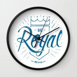 Be Royal Wall Clock