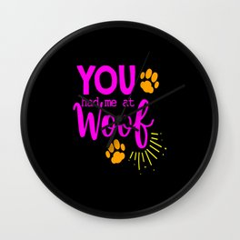 Woof Bark Dog Dog Lovers Dog Owners Dog Mom Puppy Wall Clock