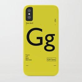 Gill Sans iPhone Case