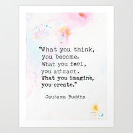 Buddha magic quote Art Print