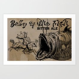 bELLY OF THE fISH bEER Art Print