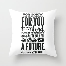 HIS PLANS FOR ME B/W Throw Pillow