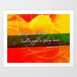 I Will be Joyful! Art Print
