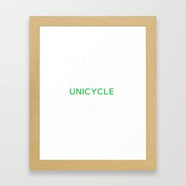 Perfect T-Shirt For Unicycle Lover. Gift Ideas For Brother. Framed Art Print