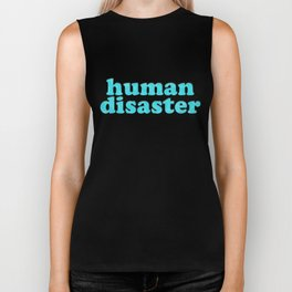 YOU: HUMAN DISASTER Biker Tank