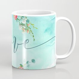 Love--Modern Typography Watercolors Flowers Wreath Coffee Mug