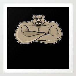 Bodybuilding Bear Bouncer Muscles Art Print