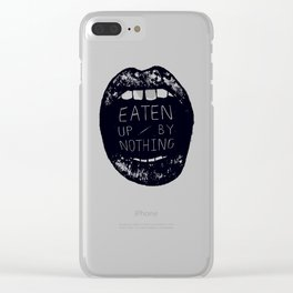 Eaten Up By Nothing Clear iPhone Case
