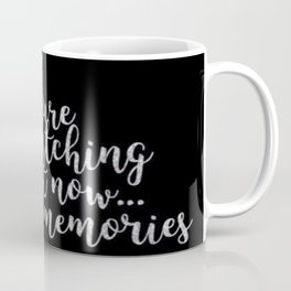 Your future self is watching you right now... Coffee Mug