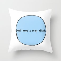 Crap Attack Throw Pillow