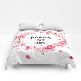 I hate people Flowers art Comforters