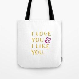I love you & I like you -- Yellow Tote Bag