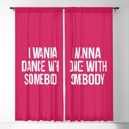 Dance With Somebody Music Quote Blackout Curtain