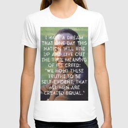 I have a dream - Martin Luther King Junior Wall Art Portrait, Speech, Home Decor, Dorm Decor T-shirt