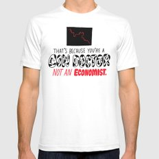 You're a Cow Doctor, Not an Economist White Mens Fitted Tee SMALL