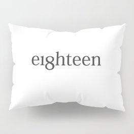 Eighteen Typo #society6 #decor #buyart Pillow Sham