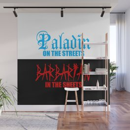 Paladin on the Streets Barbarian in the Sheets Wall Mural
