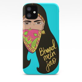 Bhajao (go to hell) iPhone Case