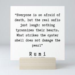 141  | Rumi Quotes | 190221 Mini Art Print
