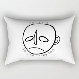 so sad, so very, very sad Rectangular Pillow