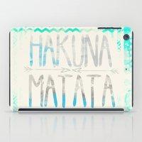 hakuna iPad Cases featuring Hakuna Matata by Sara Eshak