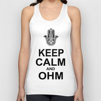 ohm Tank Tops featuring keep calm and ohm. by CGA InStudio